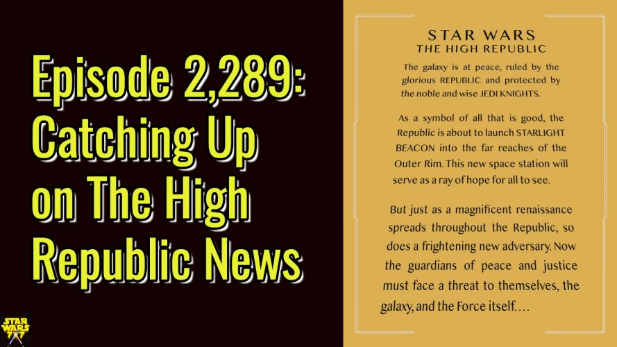 2289-star-wars-high-republic-news-yt