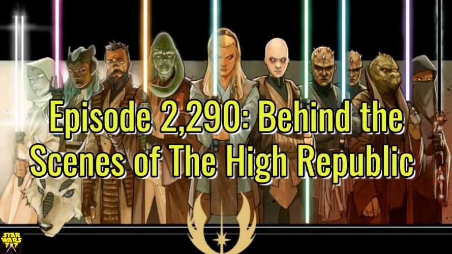 2290-star-wars-high-republic-behind-the-scenes-yt