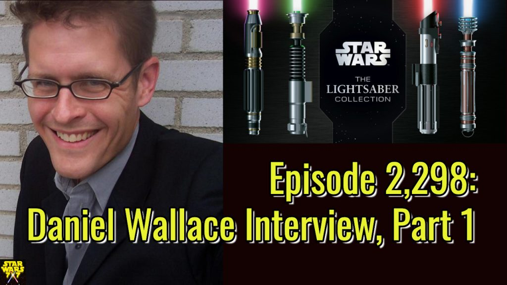 2298-star-wars-lightsaber-collection-daniel-wallace-interview-yt