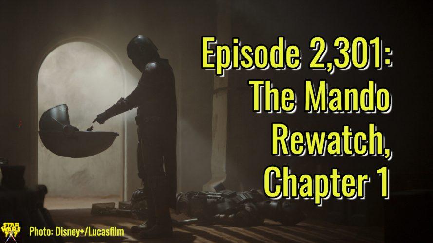 2301-star-wars-mandalorian-rewatch-chapter-1-pilot-yt