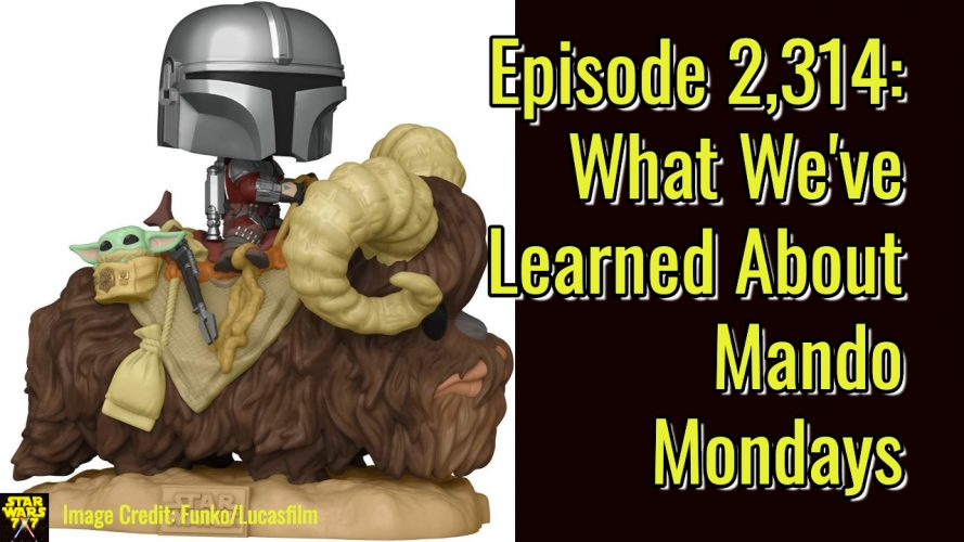 2314-star-wars-first-mando-monday-after-marshal-yt