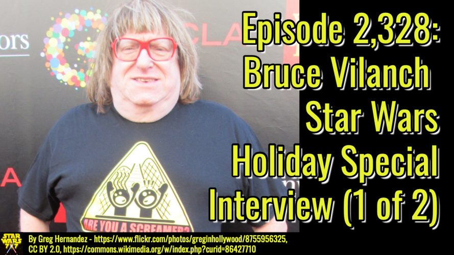2328-star-wars-bruce-vilanch-interview-yt
