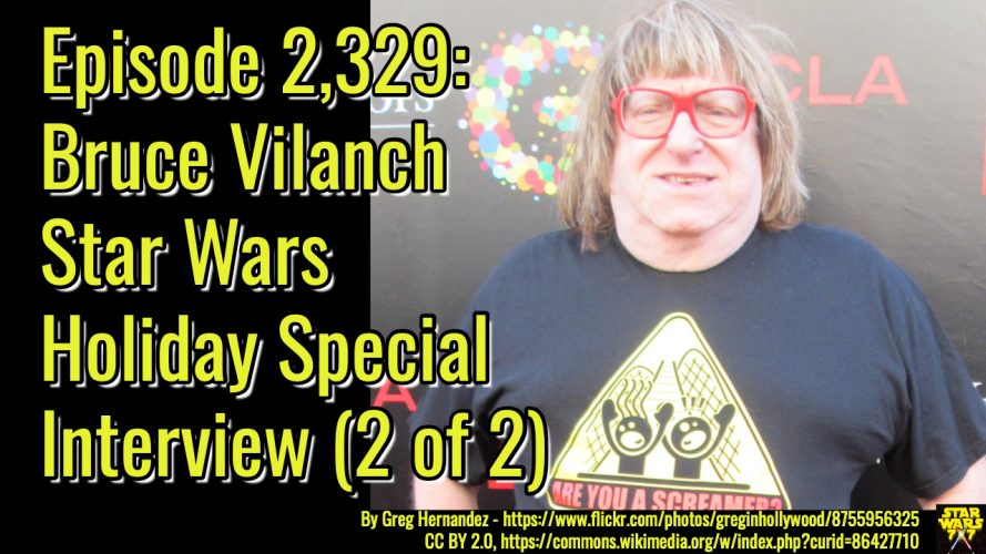 2329-star-wars-bruce-vilanch-interview-yt
