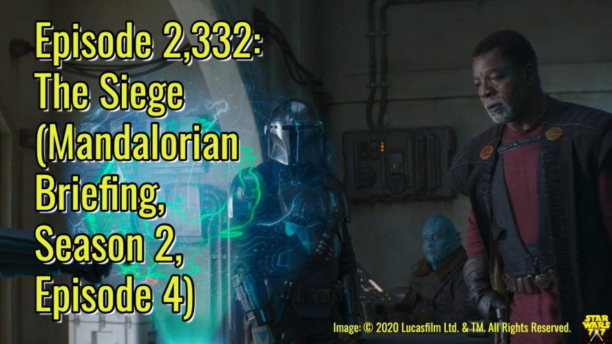 2332-star-wars-mandalorian-chapter-12-siege-review-yt