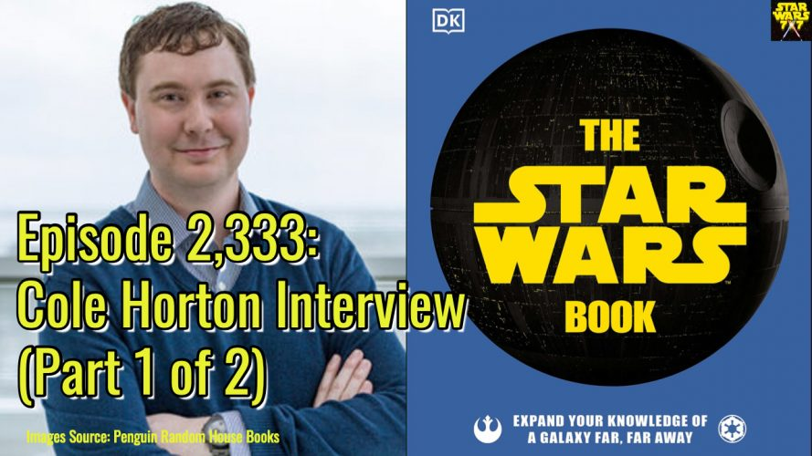 2333-star-wars-book-cole-horton-interview-yt