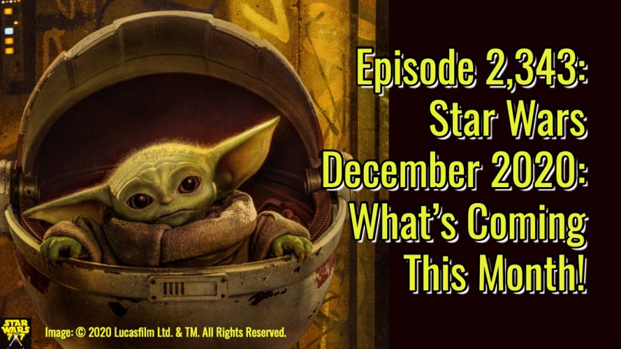 2343-star-wars-december-2020-preview-yt