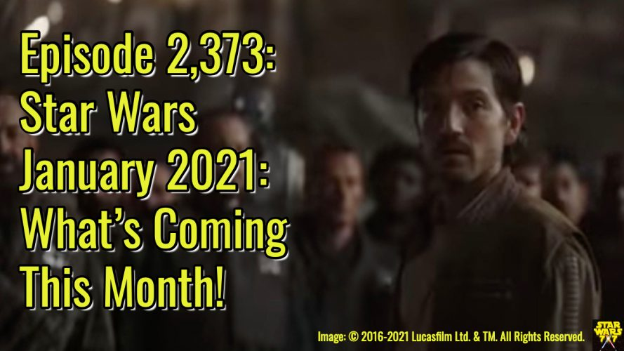 2373-star-wars-january-2021-preview--yt