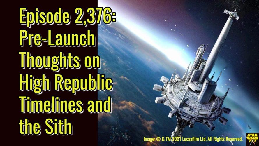 2376-star-wars-high-republic-launch-yt