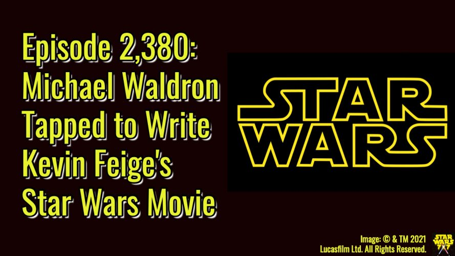 2380-star-wars-kevin-feige-michael-waldron-yt
