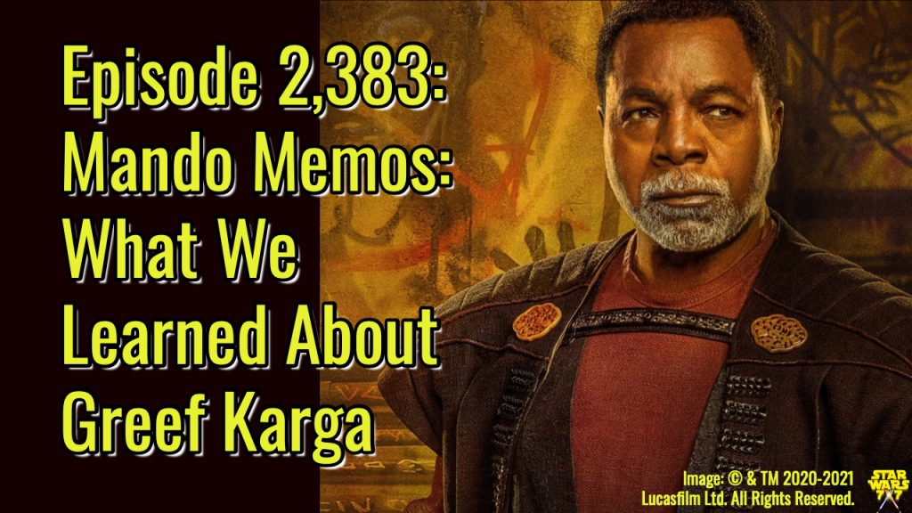 2383-star-wars-mando-memo-greef-karga-yt