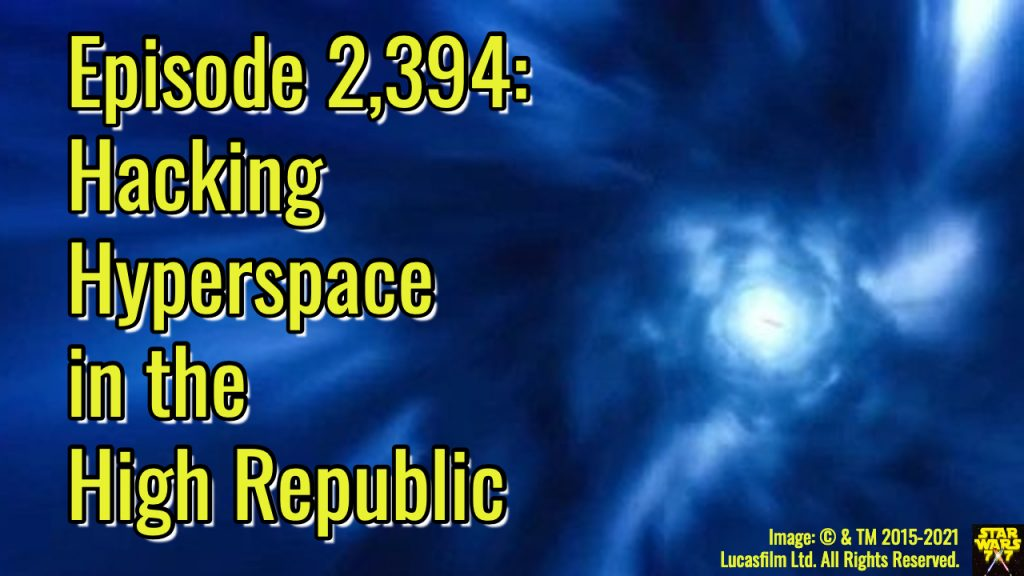 2394-star-wars-light-of-the-jedi-hyperspace-yt