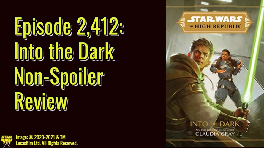 2412-star-wars-high-republic-into-the-dark-review-yt