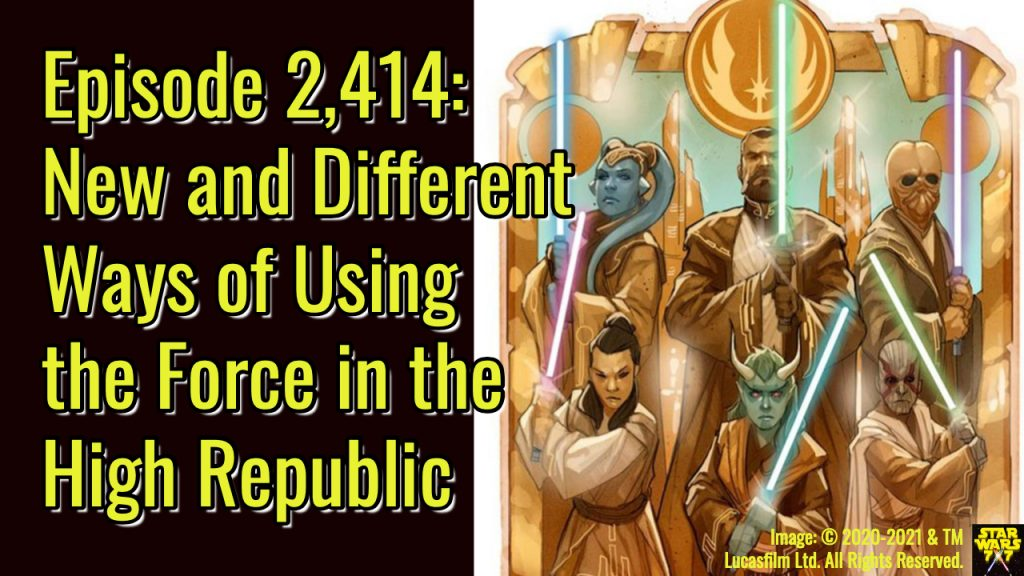 2414-star-wars-high-republic-into-the-dark-force-abilities-yt