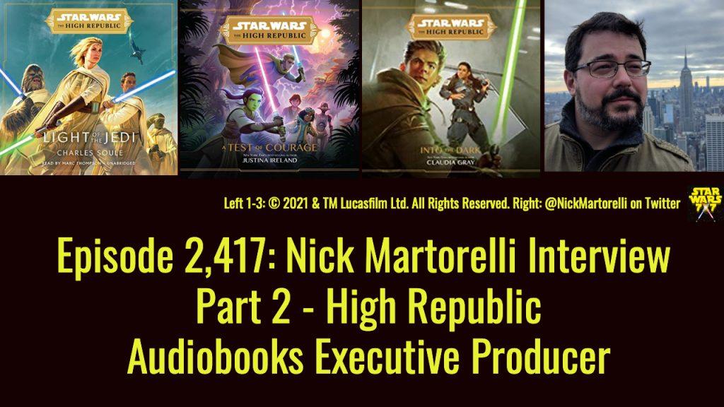 2417-star-wars-high-republic-audiobooks-nick-martorelli-interview-yt