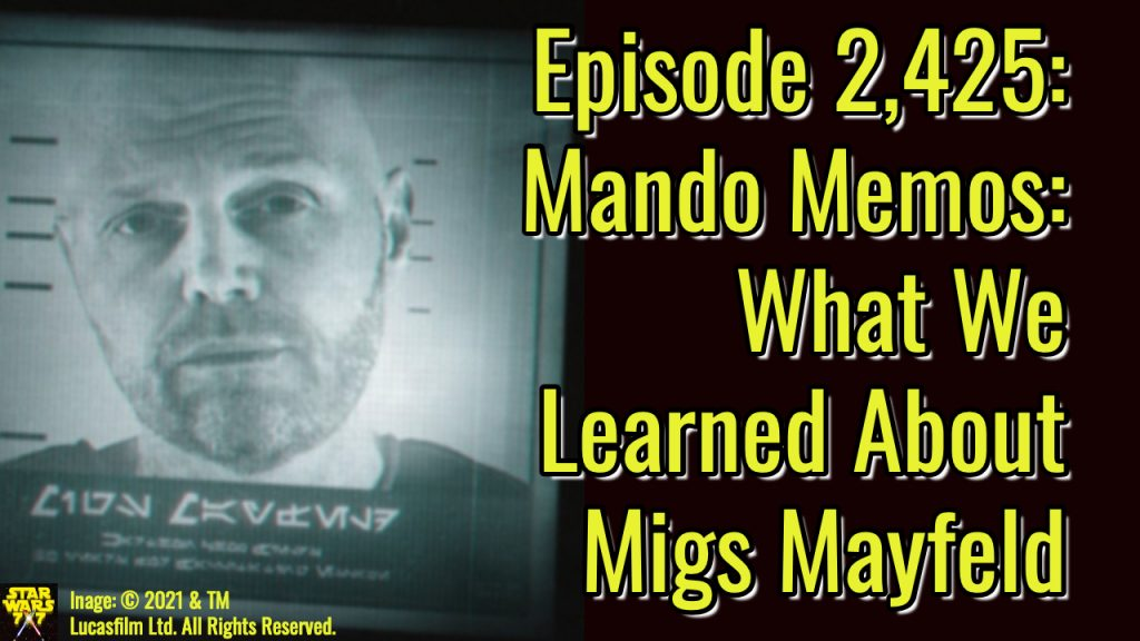 2425-star-wars-mando-memos-migs-mayfeld-yt