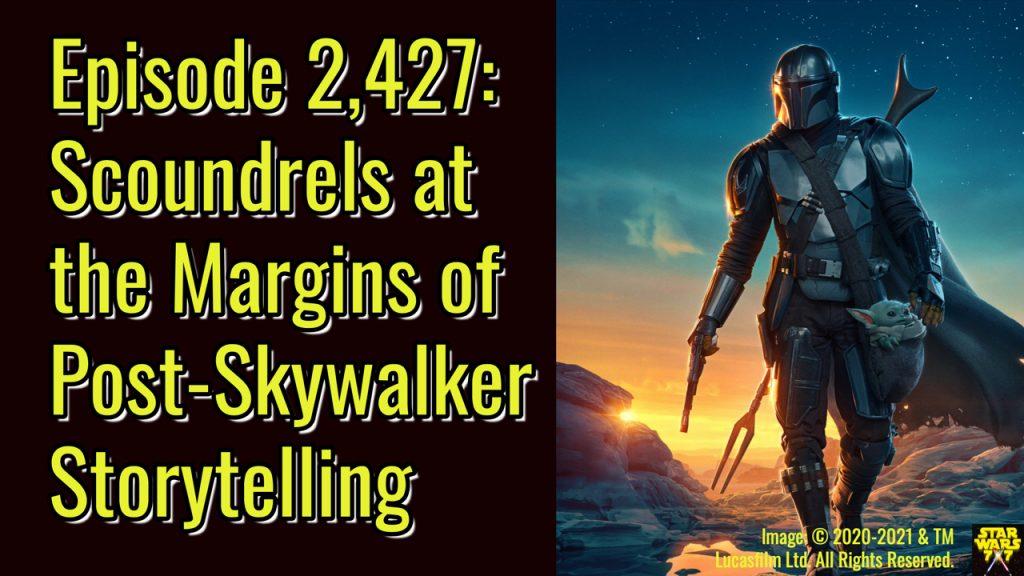2427-star-wars-storytelling-after-skywalker-saga-scoundrels-yt