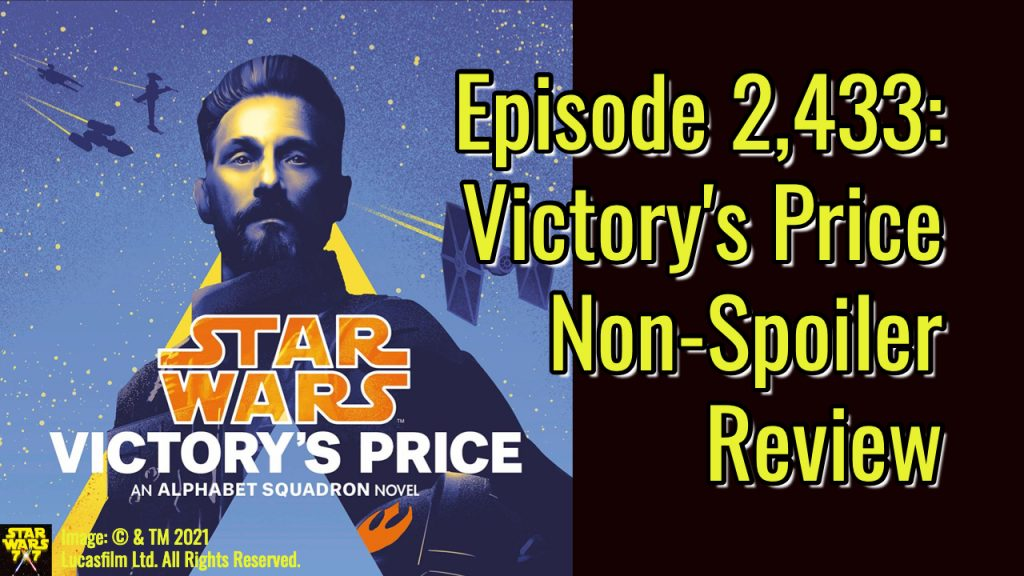 2433-star-wars-victorys-price-non-spoiler-review-yt