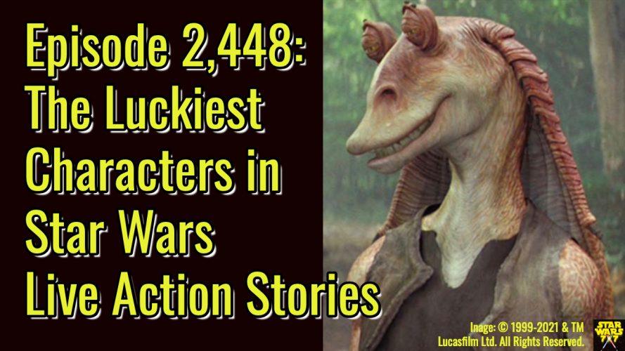 2448-star-wars-luckiest-star-wars-characters-yt