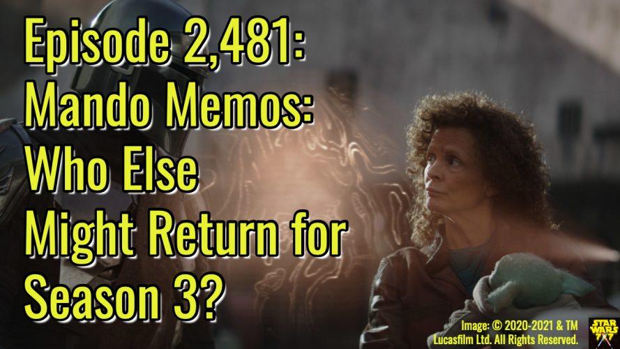 2481-star-wars-mandalorian-mando-memo-season-3-guests-yt