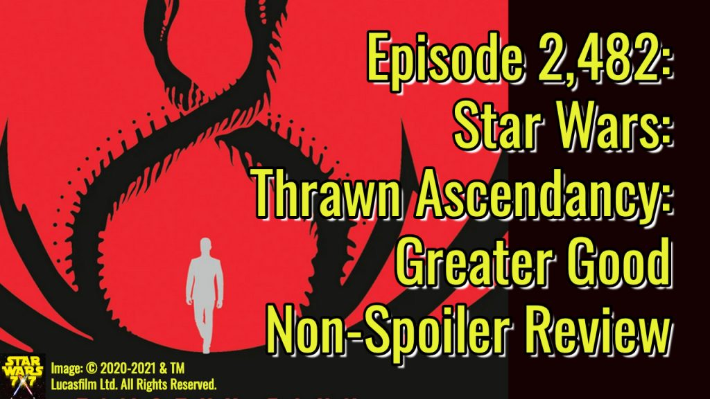 2482-star-wars-thrawn-ascendancy-greater-good-review-yt