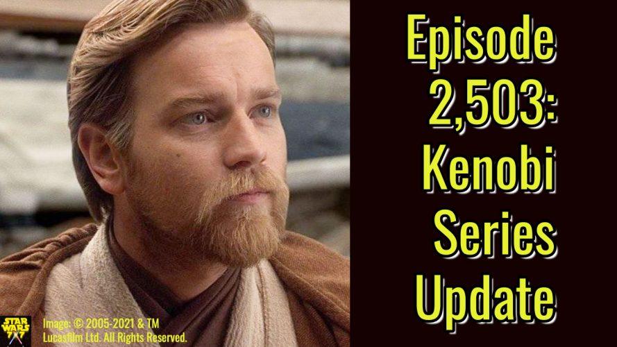 2503-star-wars-kenobi-series-update-yt