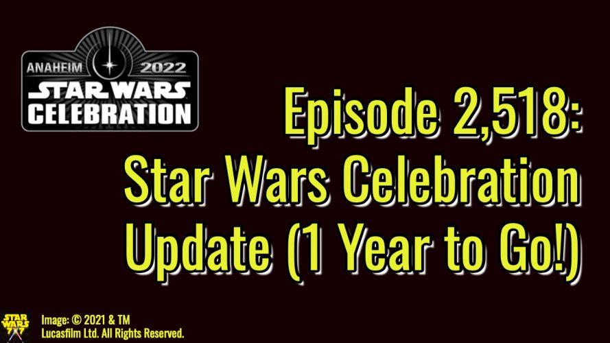 2518-star-wars-celebration-update-yt