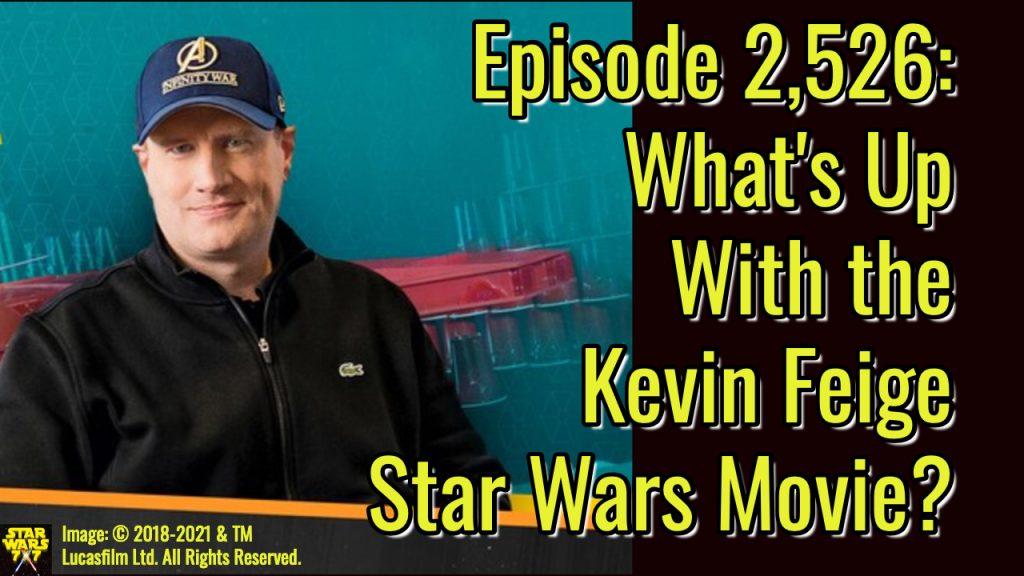 2526-star-wars-kevin-feige-movie-yt