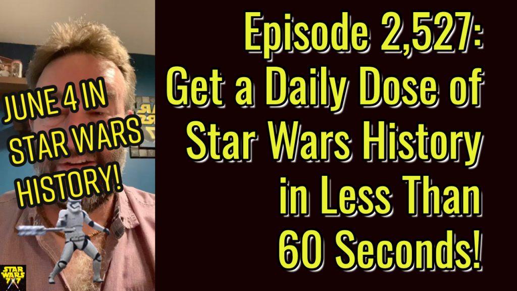 2527-star-wars-history-daily-yt