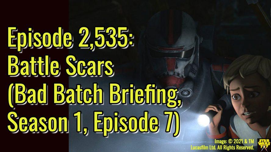 2535-star-wars-bad-batch-briefing-battle-scars-yt