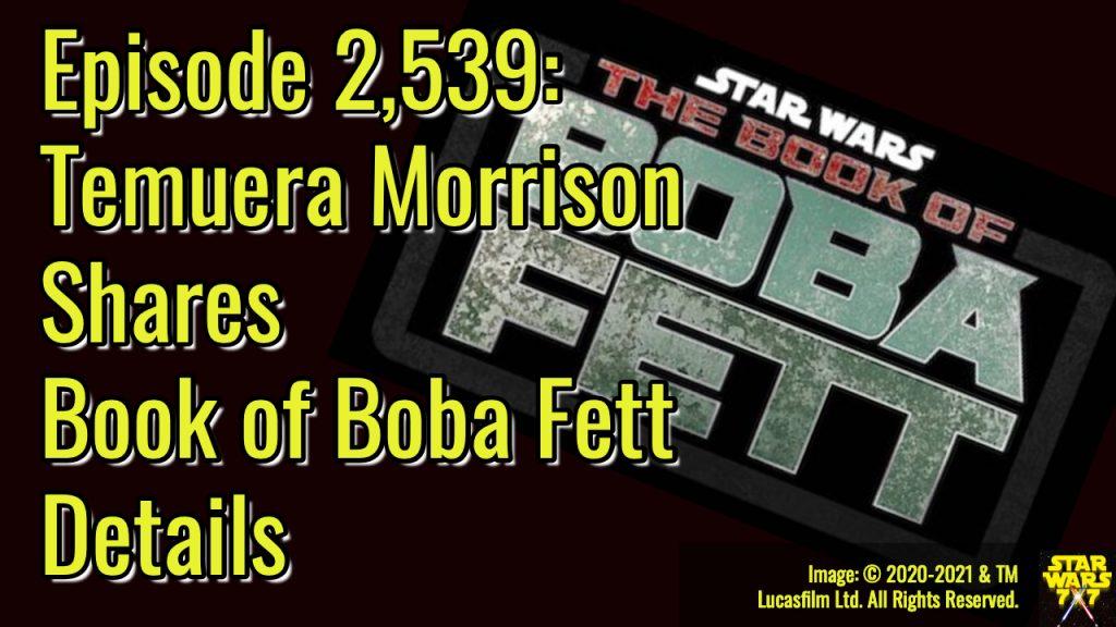 2539-star-wars-book-of-boba-fett-temuera-morrison-yt