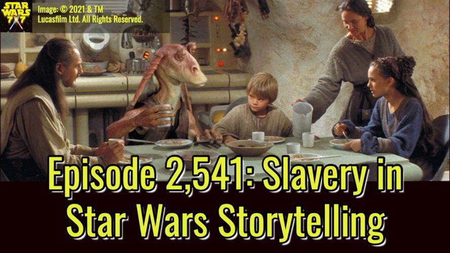 2541-star-wars-slavery-yt