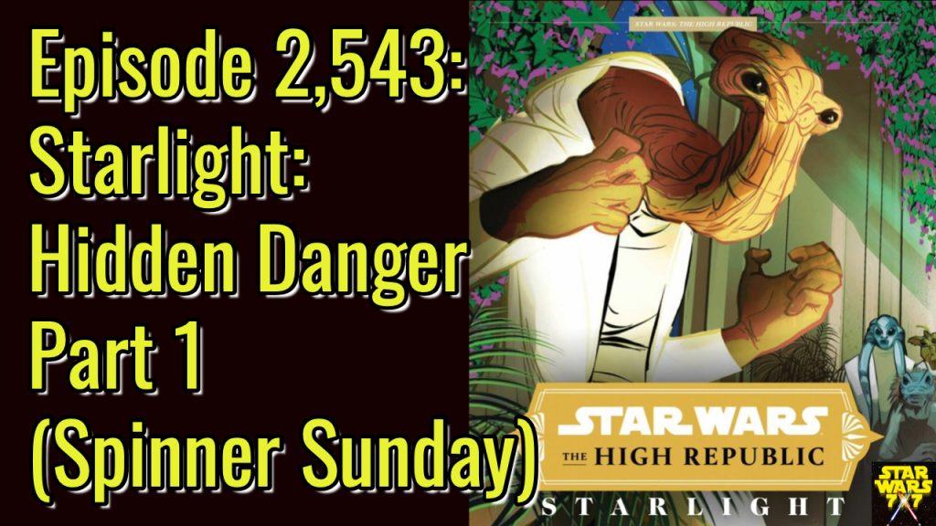 2543-star-wars-starlight-hidden-danger-yt