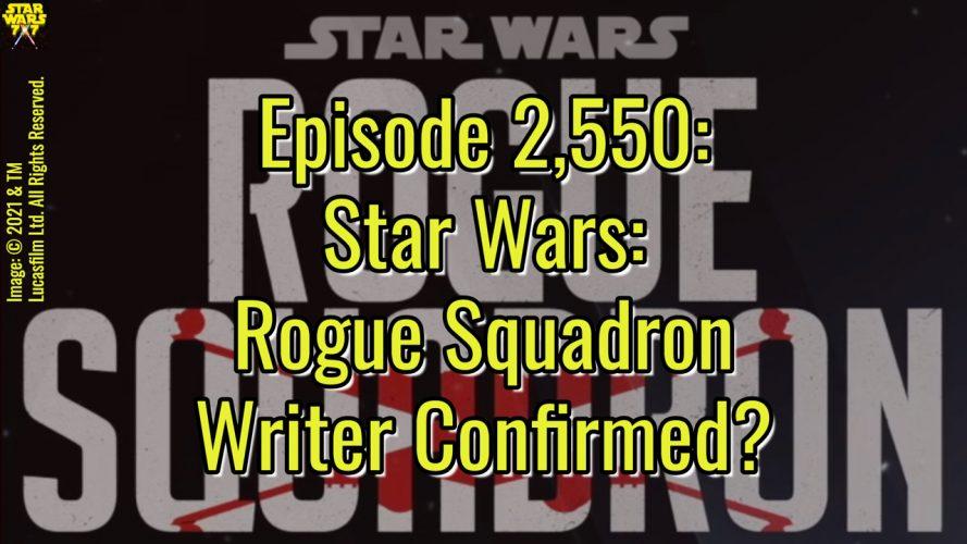 2550-star-wars-rogue-squadron-writer-matthew-robinson-yt