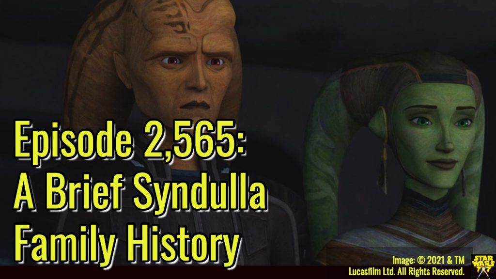 2565-star-wars-syndulla-family-history-yt