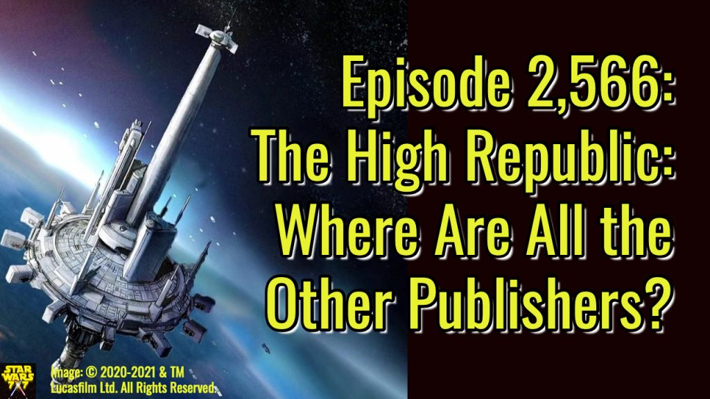 2566-star-wars-high-republic-other-publishers-yt