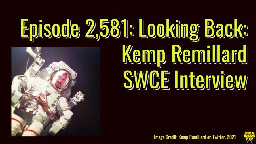 2581-star-wars-kemp-remillard-interview-celebration-europe-yt