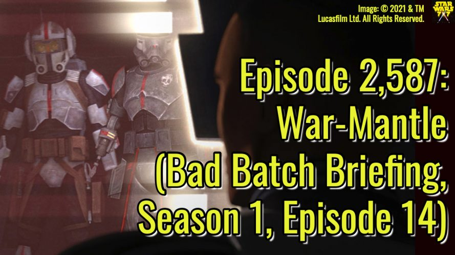 2587-star-wars-bad-batch-briefing-war-mantle-yt