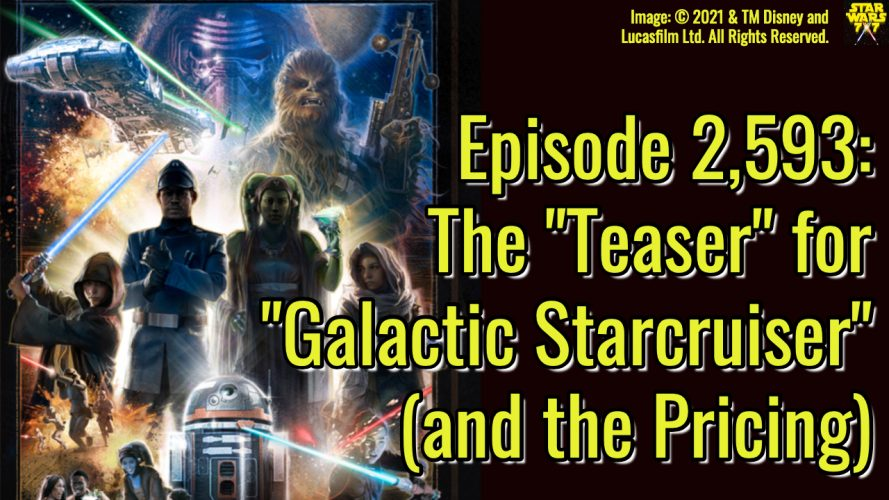 2593-star-wars-galactic-starcruiser-teaser-pricing-yt