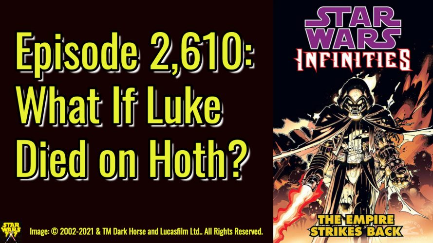 2610-star-wars-what-if-infinities-empire-strikes-back-yt