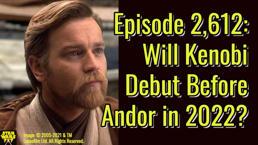 2612-star-wars-kenobi-andor-series-2022-yt