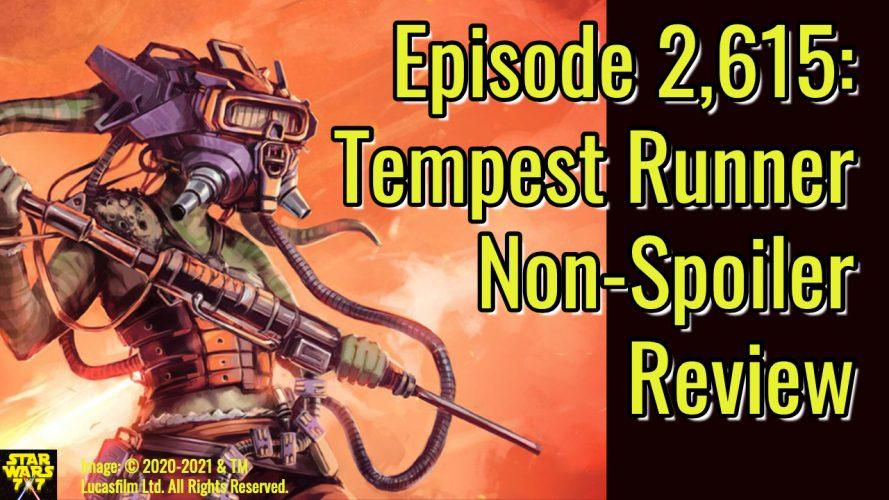2615-star-wars-tempest-runner-review-high-republic-yt