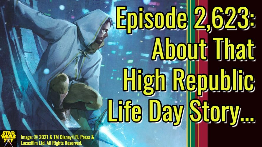 2623-star-wars-life-day-treasury-high-republic-story-yt