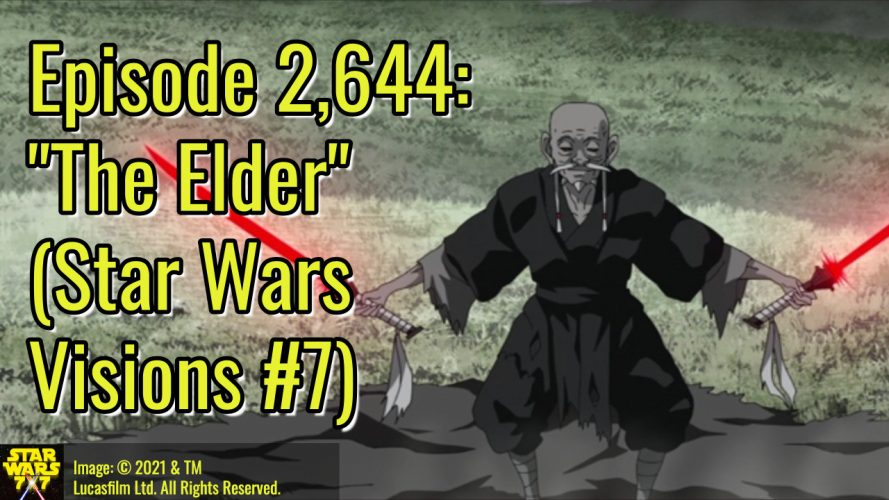 2644-star-wars-visions-the-elder-yt
