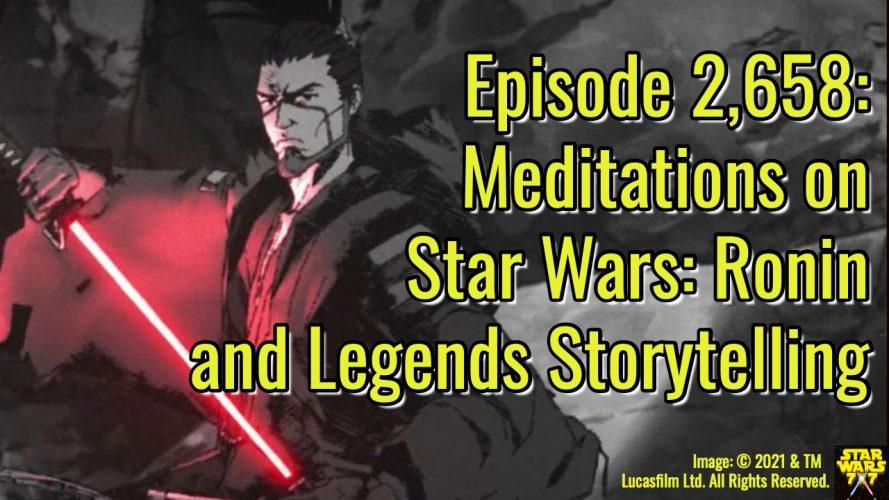2658-star-wars-ronin-visions-legends-storytelling-yt
