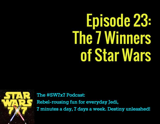 The 7 Winners of Star Wars