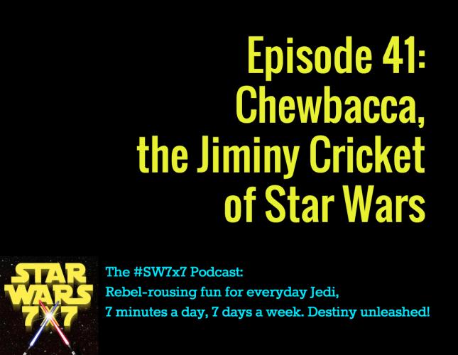 Star Wars 7x7, Episode 41