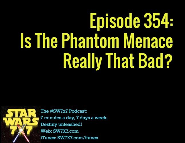 354-the-phantom-menace-really-bad
