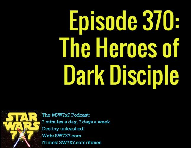 370-heroes-of-star-wars-dark-disciple