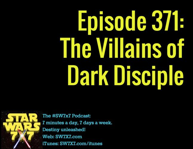 371-villains-of-star-wars-dark-disciple
