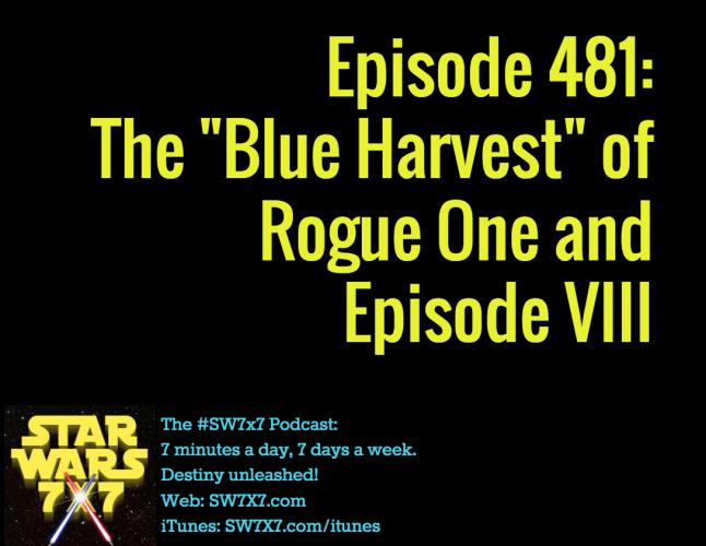 481-blue-harvest-rogue-one-episode-viii